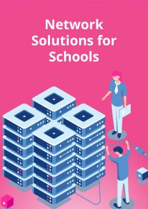 Network Solutions for Schools